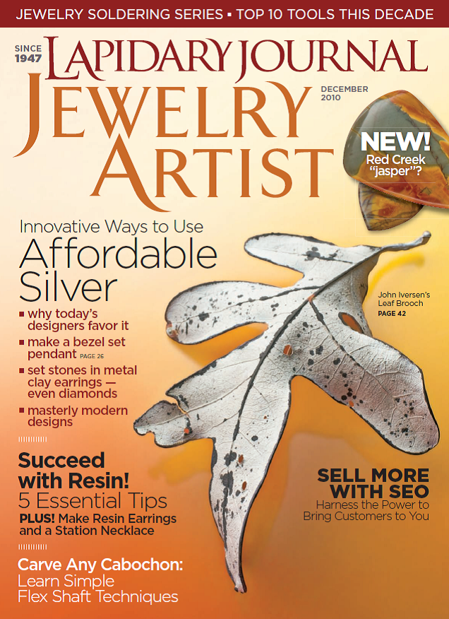 The December, 2010, issue of Lapidary Journal Jewelry Artist featured one of John Iverson's silver leaf pins; photo: Jim Lawson