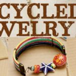 Recycled Jewelry Made by Upcycling Unique Found Objects