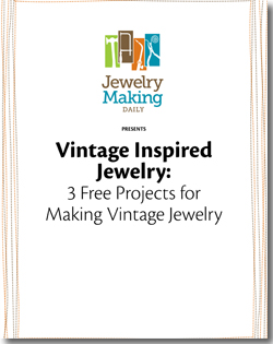 3 FREE jewelry-making projects on vintage jewelry inspiration.
