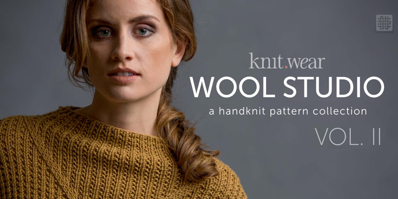 <em>Wool Studio</em> Volume II | Knits for All Seasons